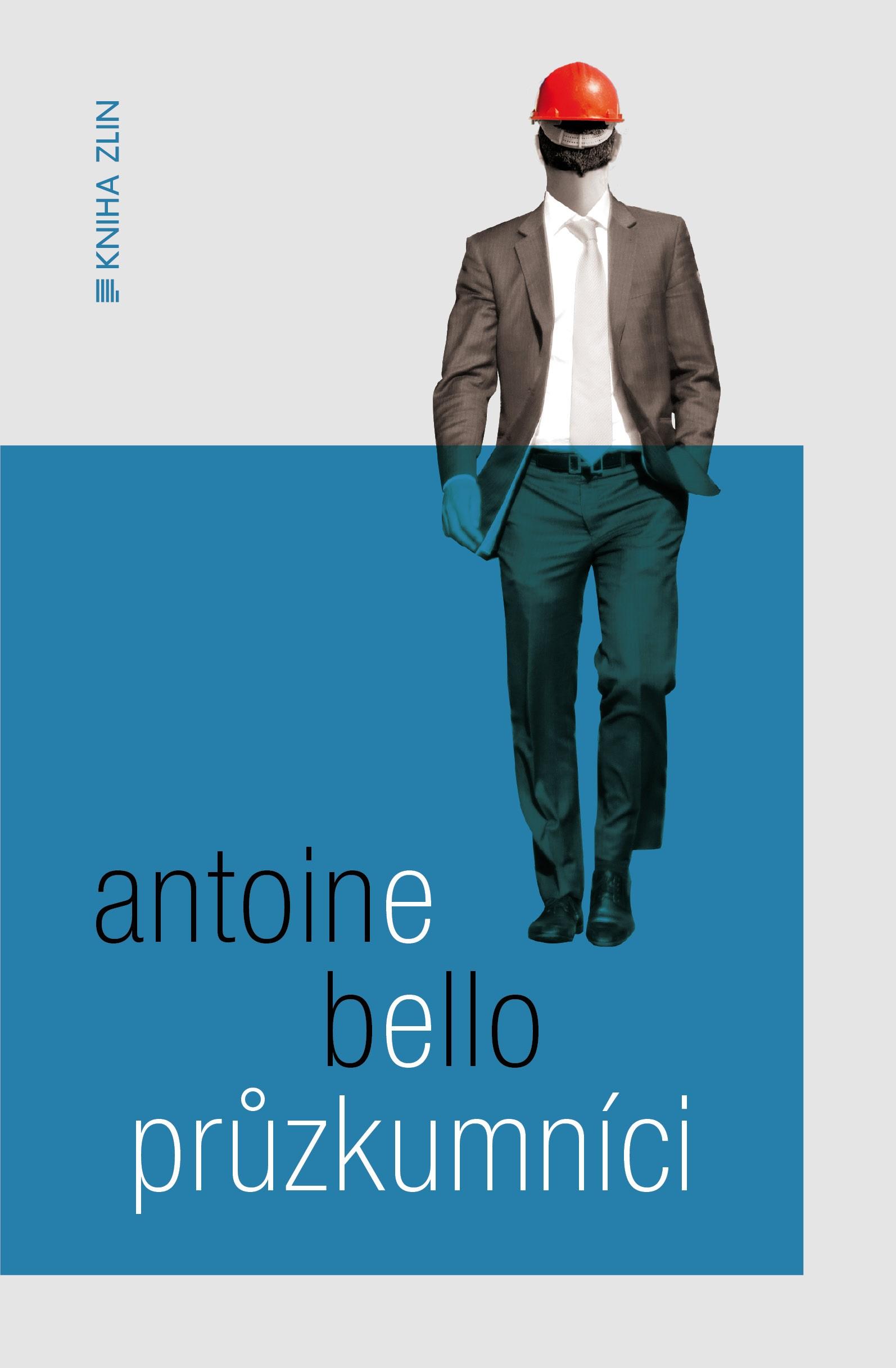 Průzkumníci   Alan Beguin, Antoine Bello