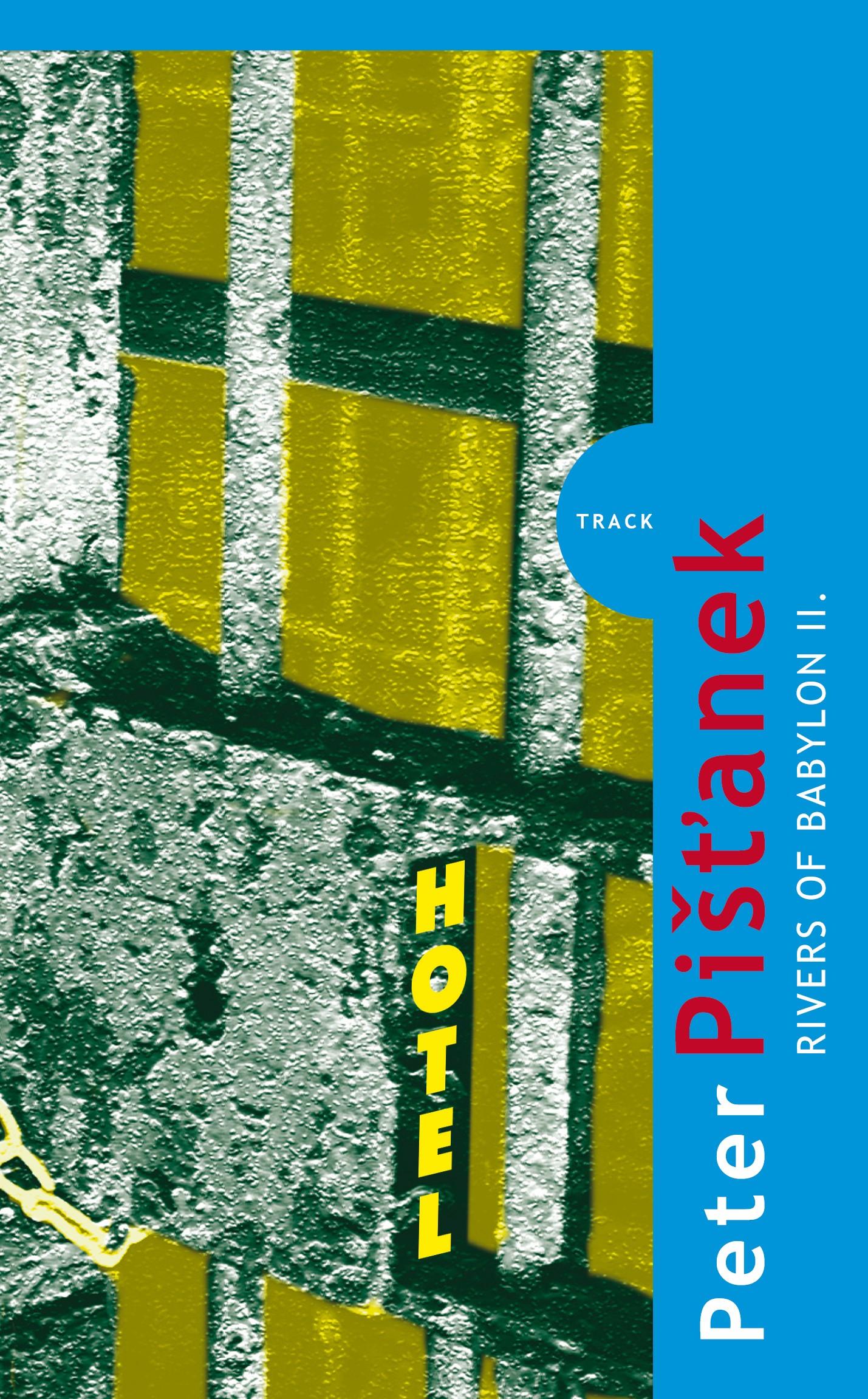 Rivers of Babylon II. | Peter Pišťanek, Miroslav Zelinský, Kristýna Zelinská