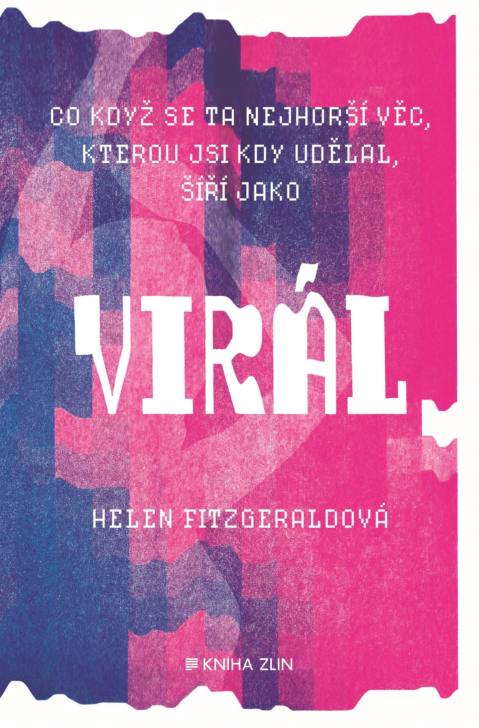 Virál | Helen Fitzgeraldová, Lukáš Novák