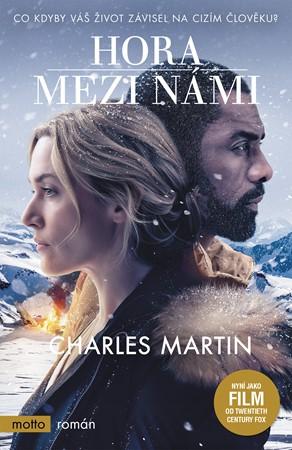 Charles Martin – Hora mezi námi
