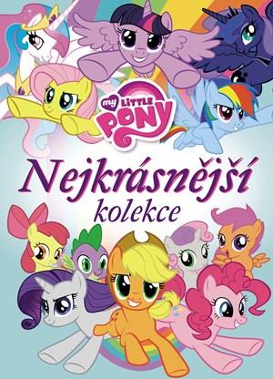 kolektiv – My Little Pony - Nejkrásnější kolekce