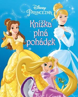 Princezna - Knížka plná pohádek