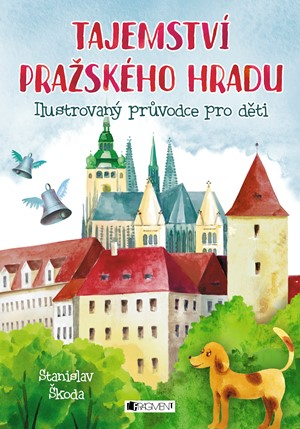 Stanislav Škoda – Tajemství Pražského hradu