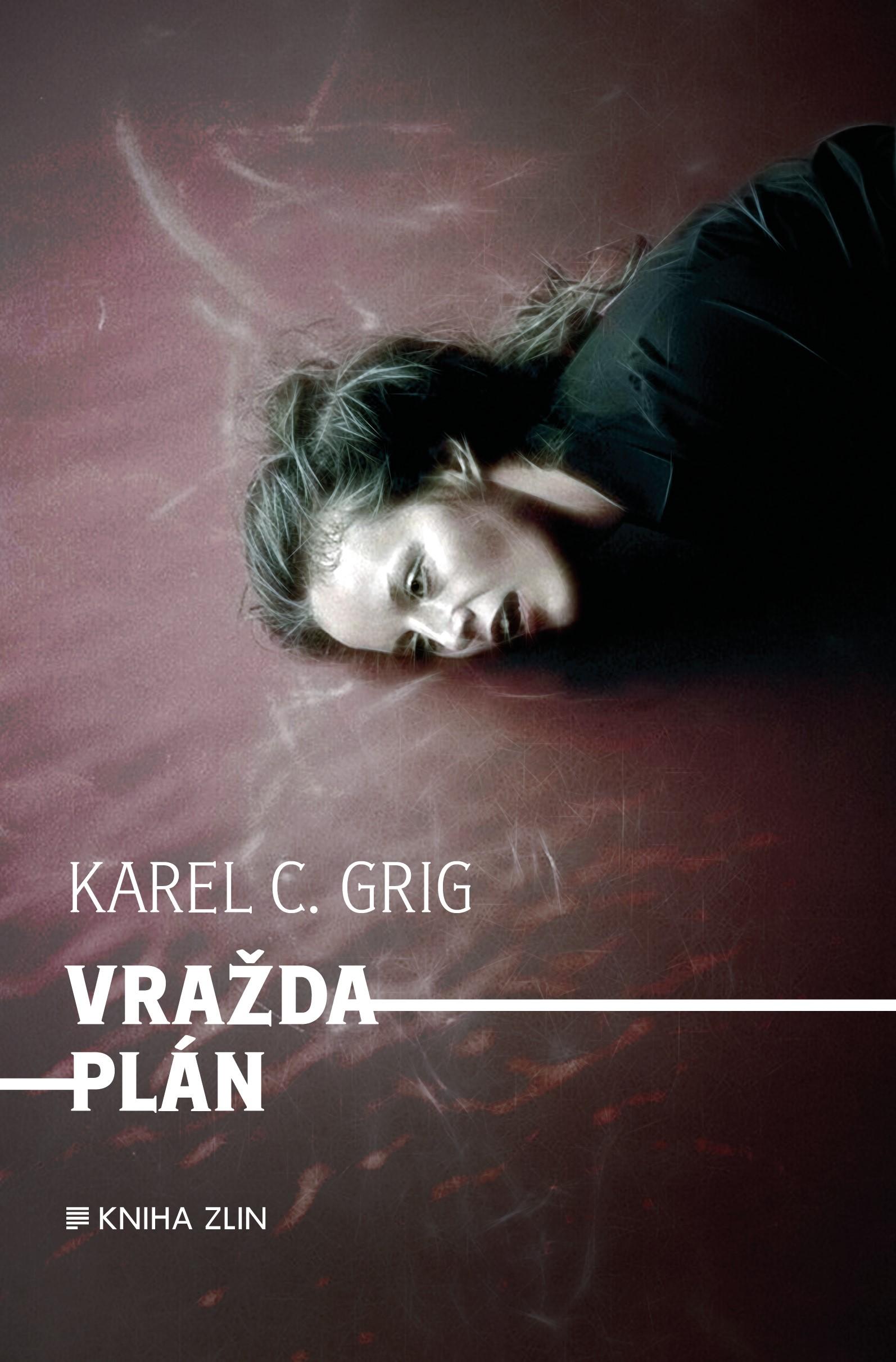 Vraždaplán | Karel C. Grig