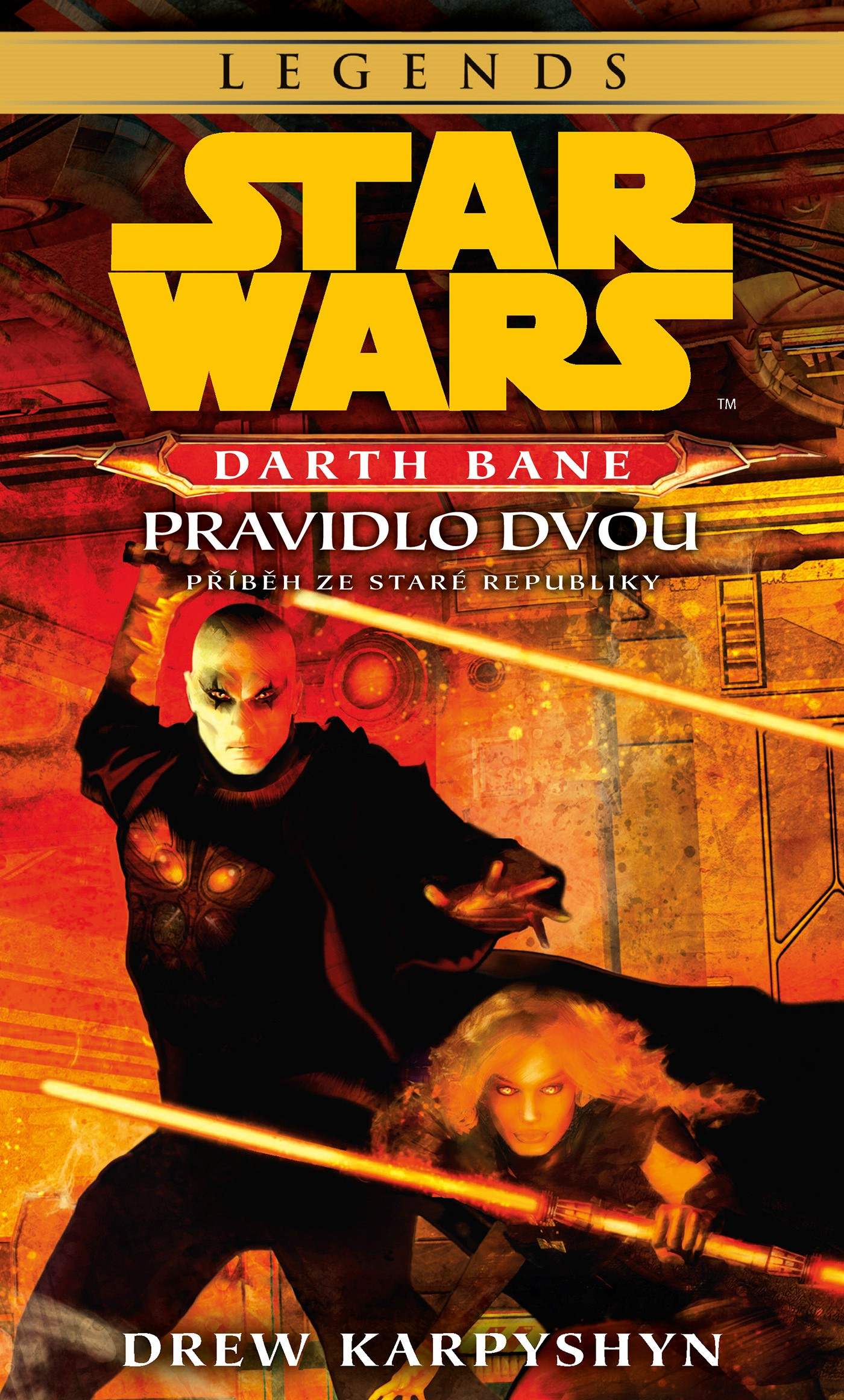 Star Wars - Darth Bane 2. Pravidlo dvou