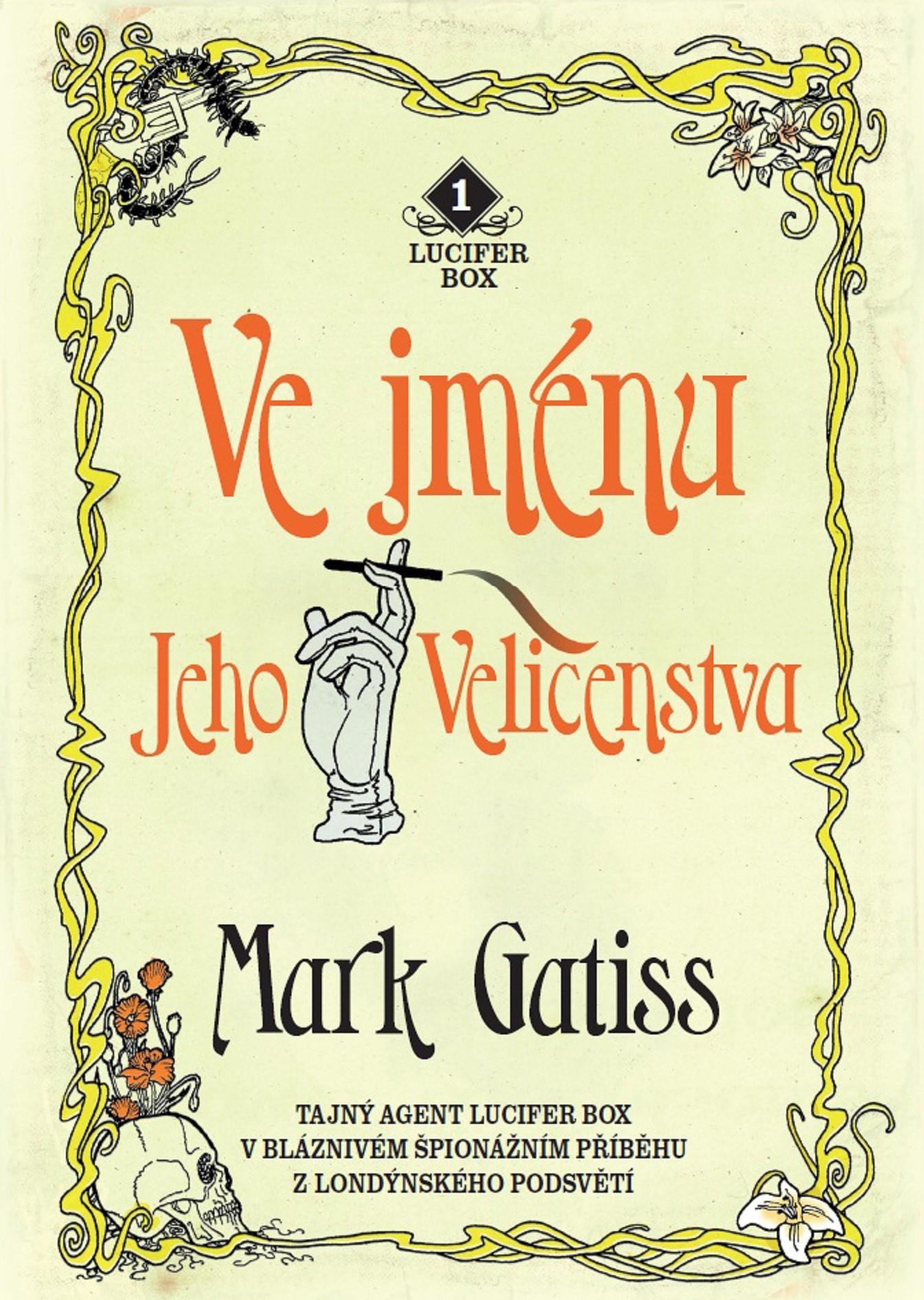 Levně Ve jménu Jeho Veličenstva   Kateřina Tomcová, Mark Gatiss