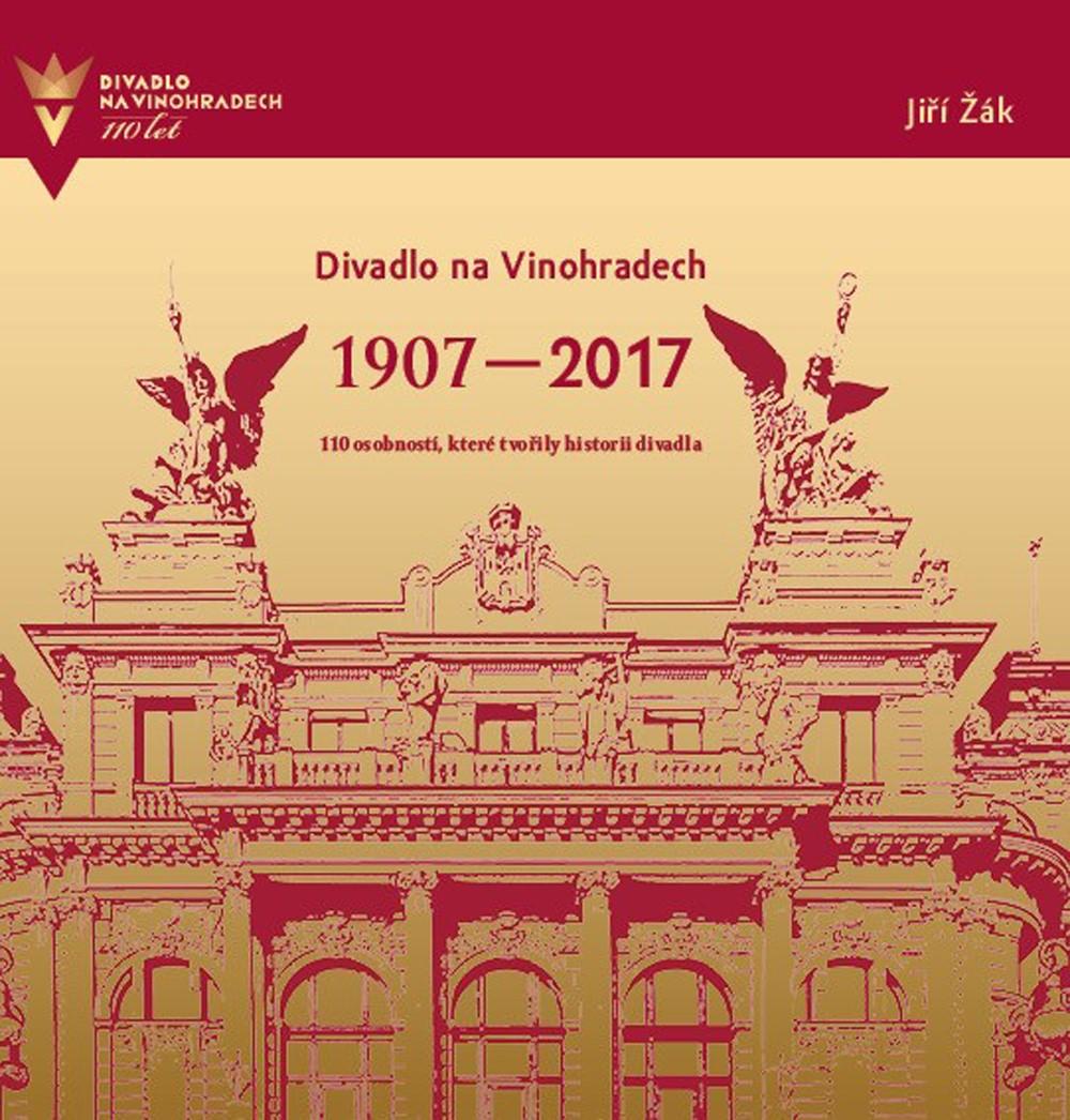 DIVADLO NA VINOHRADECH 1907-2017/XYZ