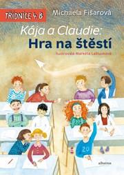 Kája a Claudie: Hra na štěstí