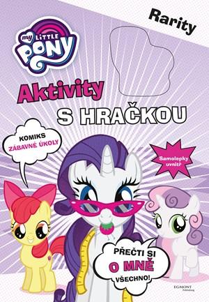 My Little Pony Aktivity s hračkou - Rarity | kolektiv