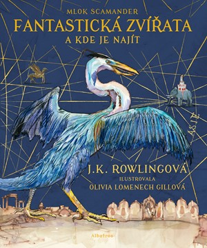 Fantastická zvířata – ilustrované vydání