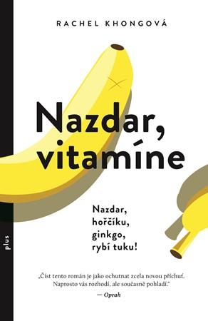 Rachel Khongová – Nazdar, vitamíne