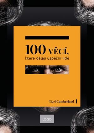 Nigel Cumberland – 100 věcí, které dělají úspěšní lidé