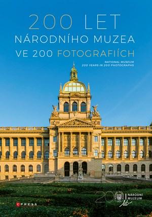 200 let Národního muzea ve 200 fotografiích