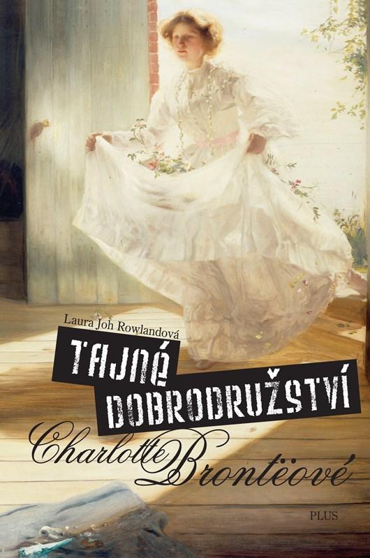 Tajné dobrodružství Charlotte Brontëové