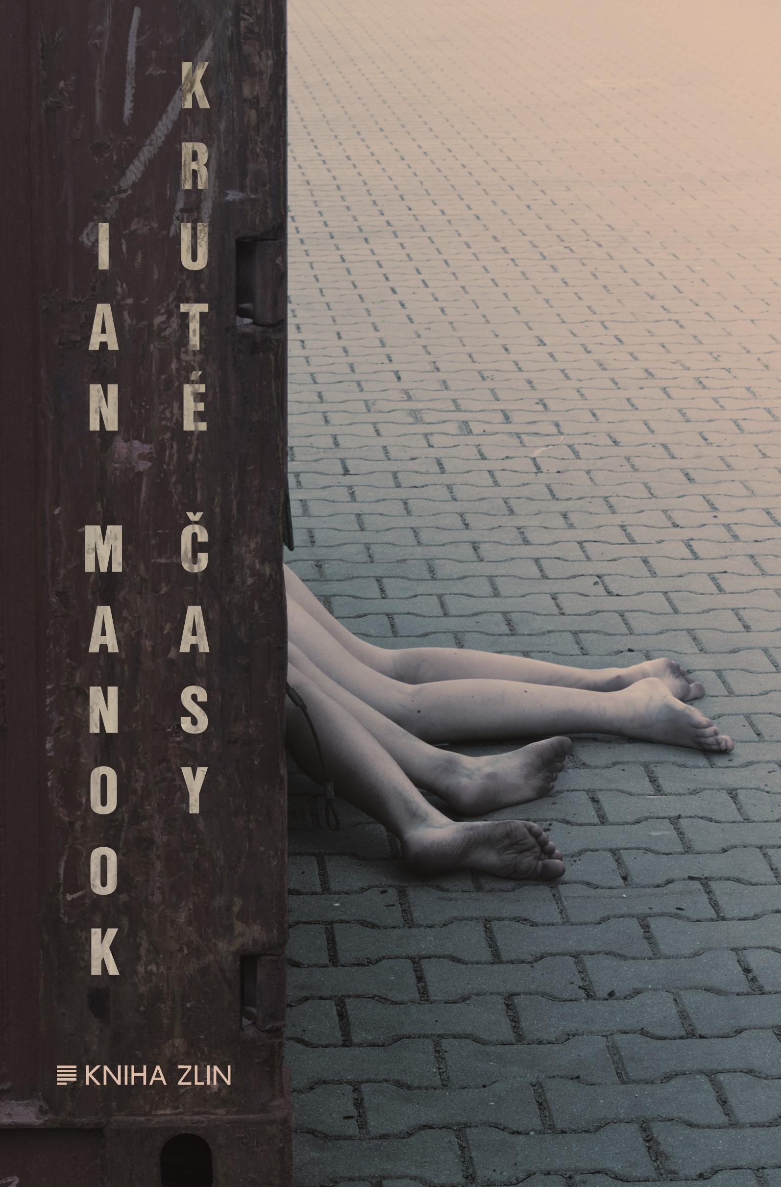 Kruté časy | Ian Manook