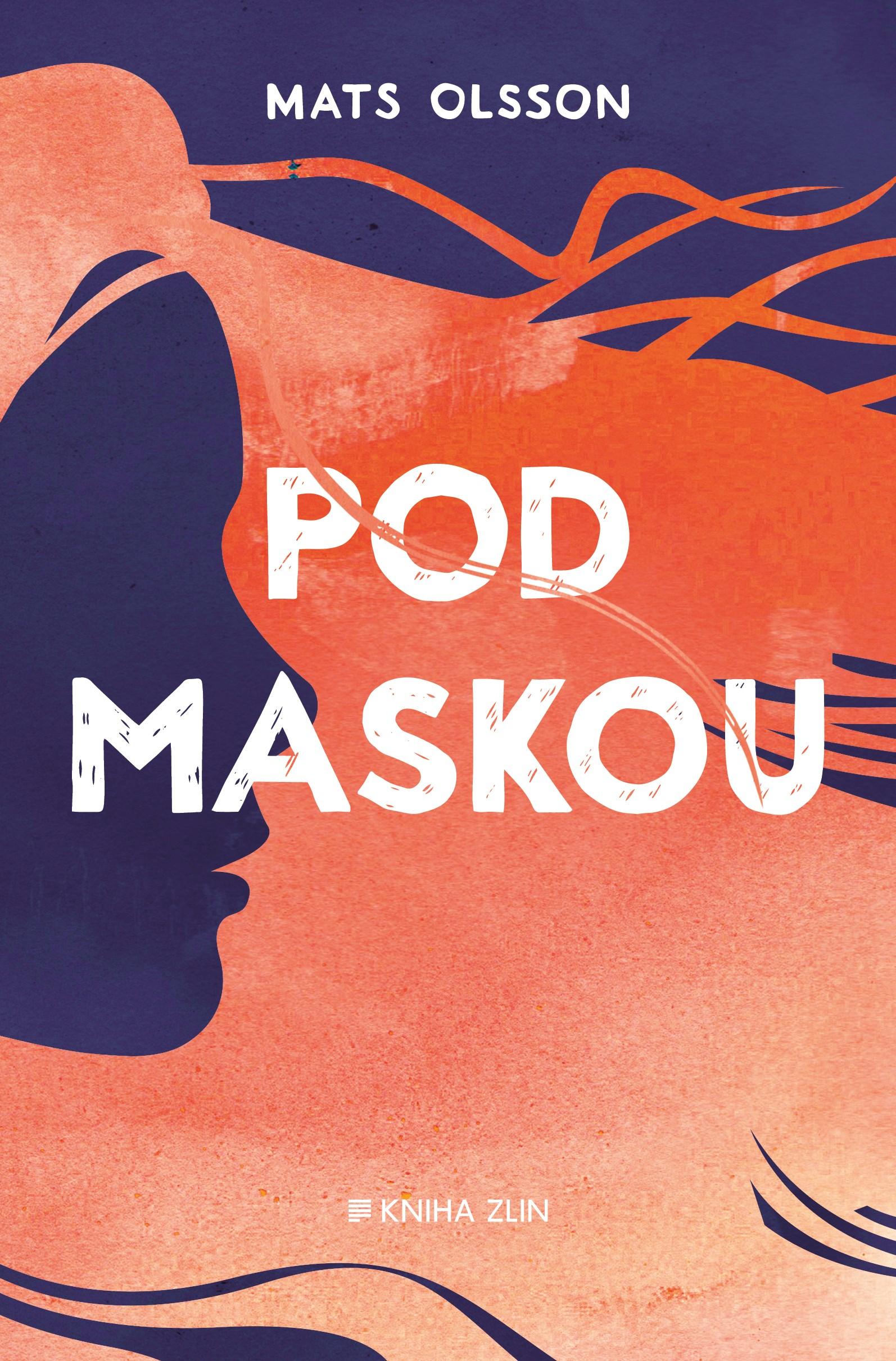 Pod maskou | Mats Olsson