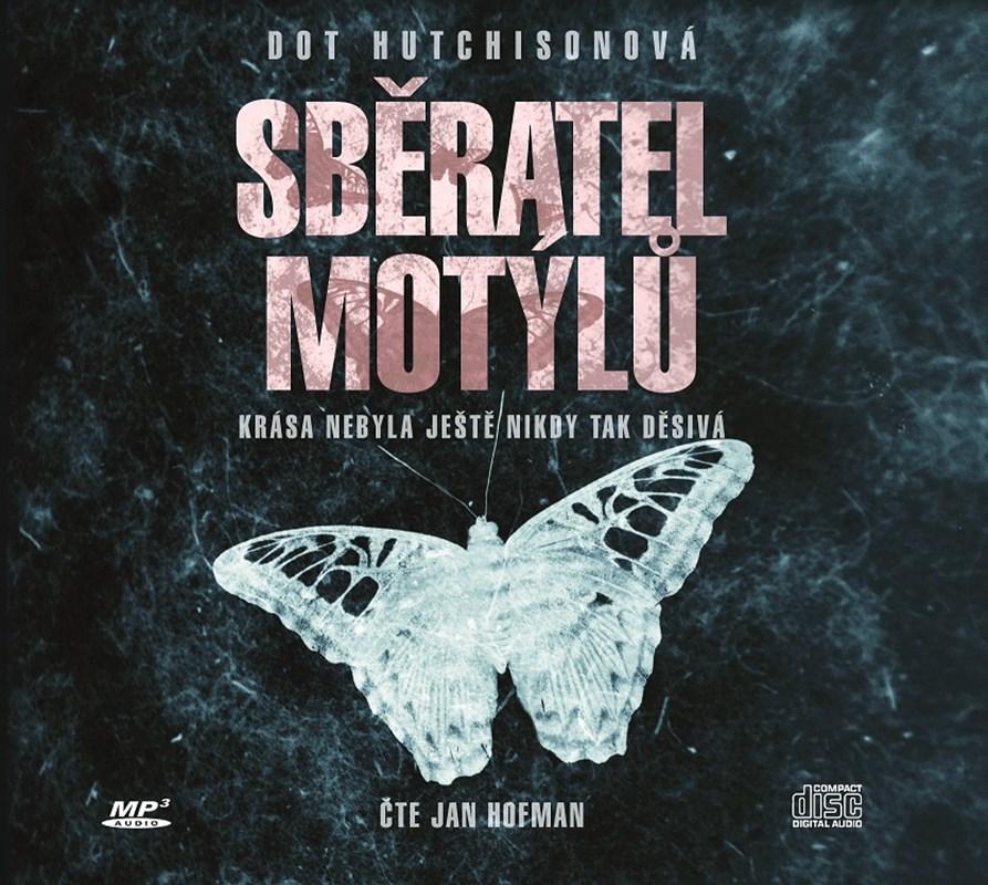 Sběratel motýlů (audiokniha)   Dot Hutchison