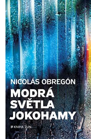Nicolás Obregón – Modrá světla Jokohamy