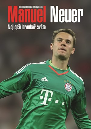 Manuel Neuer: Nejlepší brankář světa