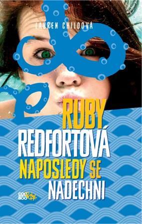 Ruby Redfortová: Naposledy se nadechni