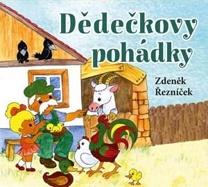 Dědečkovy pohádky (audiokniha pro děti) | Zdeněk Řezníček