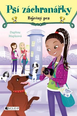 Daphne Mapleová – Psí záchranářky - Báječný pes