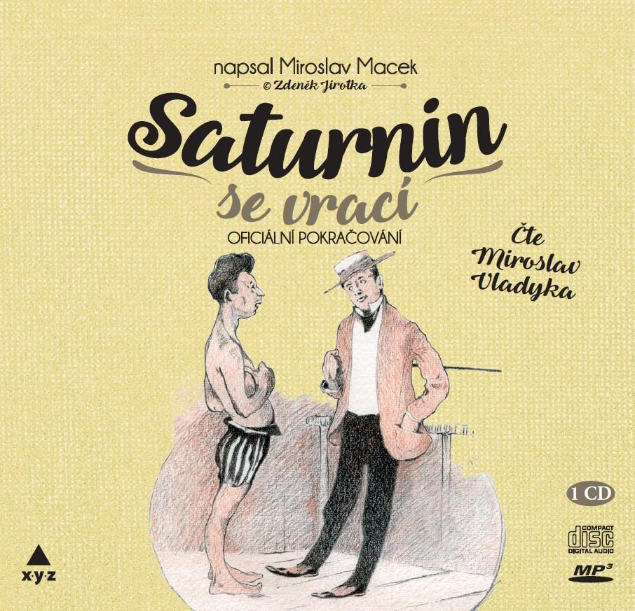 Saturnin se vrací (audiokniha)   Miroslav Macek, Mirek Vladyka