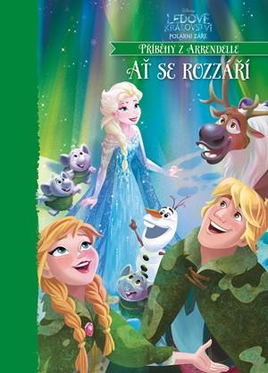 Ledové království - Polární záře - Ať se rozzáří!