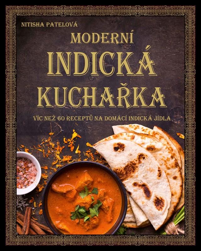Moderní indická kuchařka