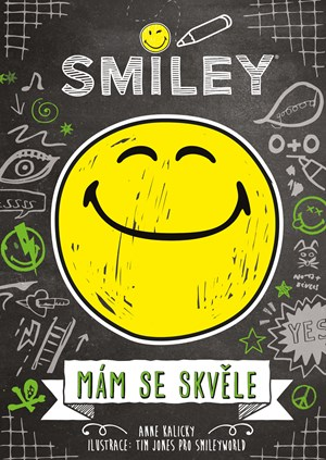 Smiley – Mám se skvěle