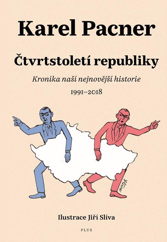 ČTVRTSTOLETÍ REPUBLIKY