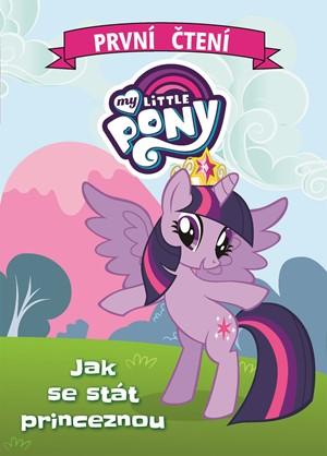 My Little Pony - Jak se stát princeznou