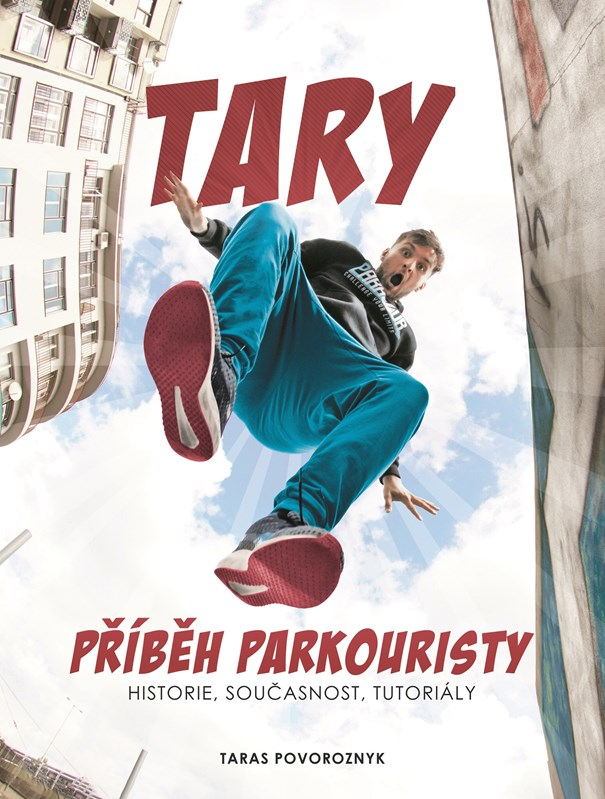 TARY-PŘÍBĚH PARKOURISTY