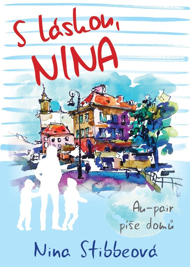 S láskou, Nina