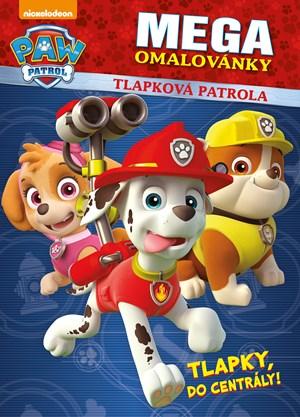 Tlapková patrola megaomalovánky - Tlapky, do centrály!