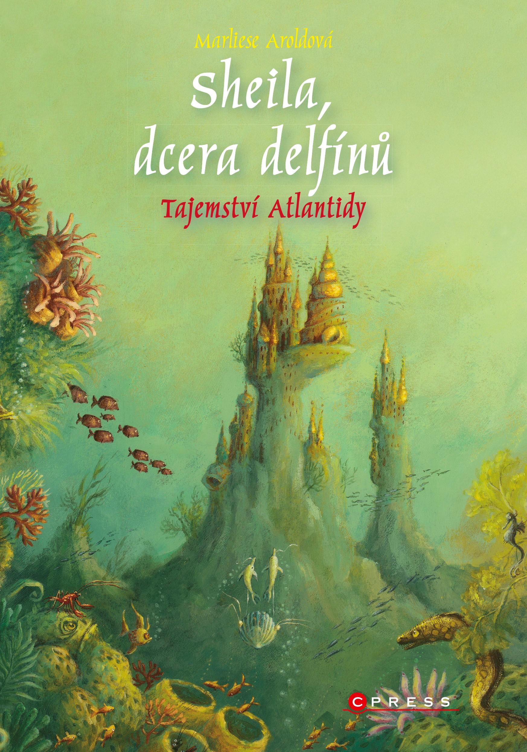 Sheila, dcera delfínů: Tajemství Atlantidy