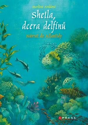 Sheila, dcera delfínů: Návrat do Atlantidy