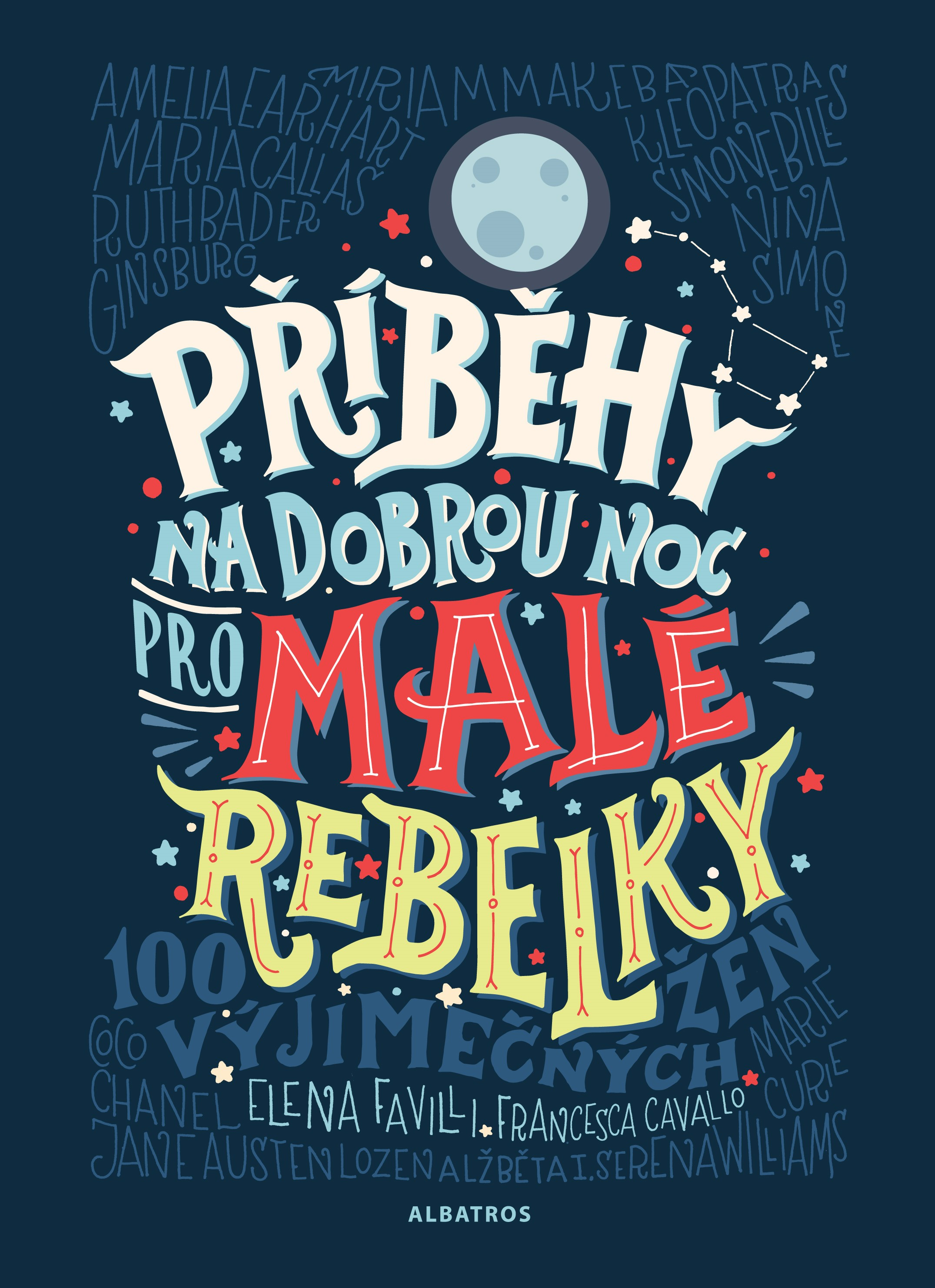 Příběhy na dobrou noc pro malé rebelky