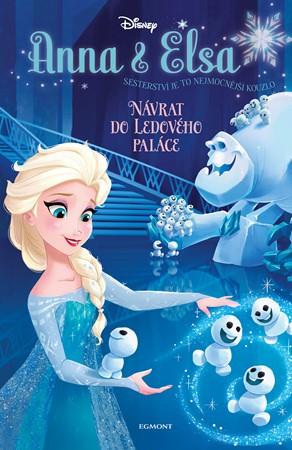 Anna a Elsa Návrat do Ledového paláce