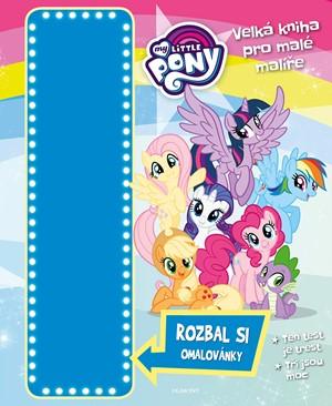 My Little Pony - Velká kniha pro malé malíře