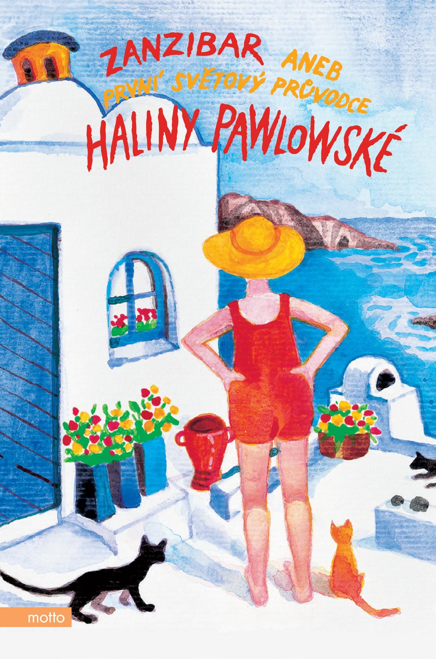 Zanzibar aneb První světový průvodce Haliny Pawlowské