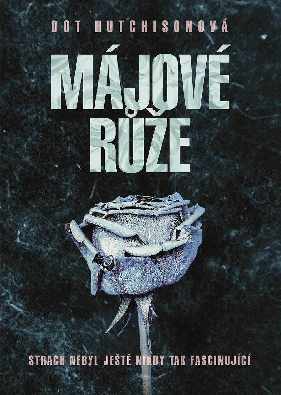 Májové růže