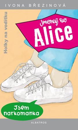 Ivona Březinová – Jmenuji se Alice