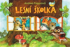 Andrea Popprová – Lesní školka