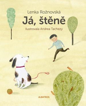 Lenka Rožnovská – Já, štěně
