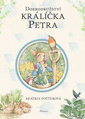Beatrix Potterová – Dobrodružství králíčka Petra