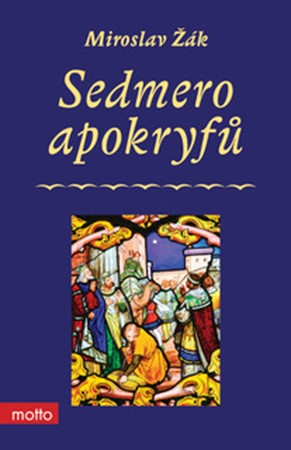 Miroslav Žák – Sedmero apokryfů