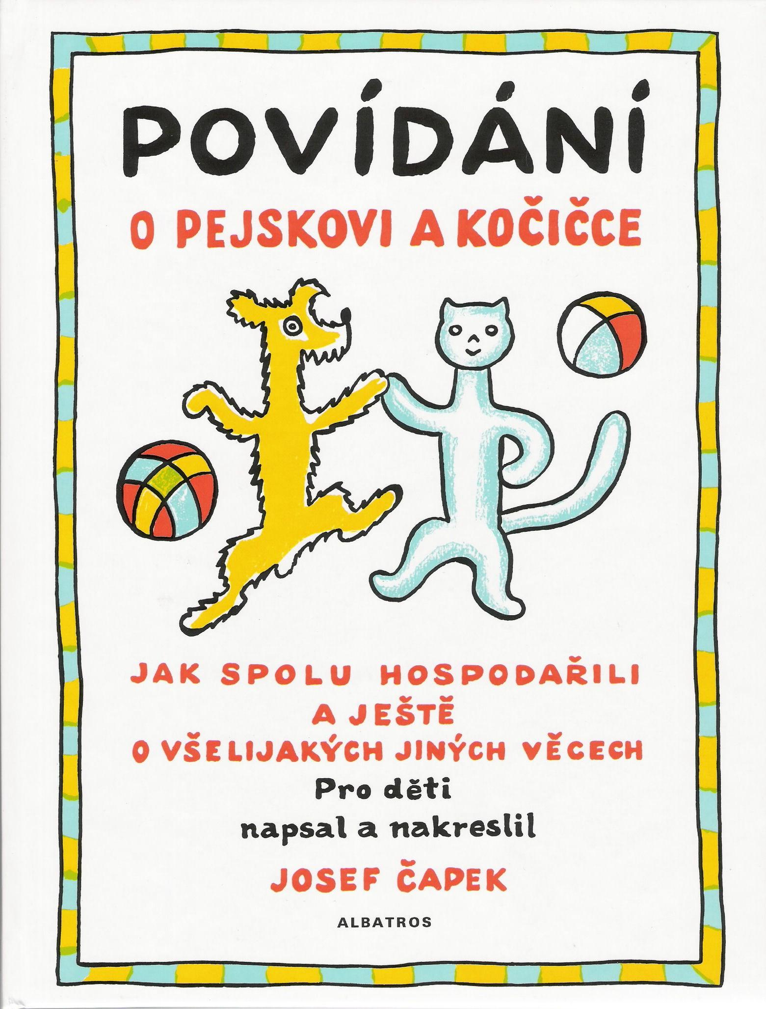 Povídání o pejskovi a kočičce | Karel Čapek