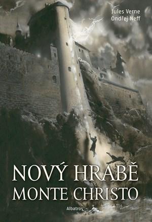 Nový hrabě Monte Christo | Ondřej Neff, Jules Verne