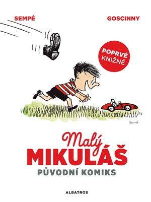 René Goscinny – Malý Mikuláš: původní komiks